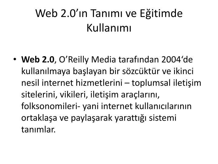 Web 2 0 n tan m ve e itimde kullan m
