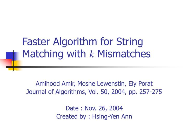 faster algorithm for string matching with k mismatches n.