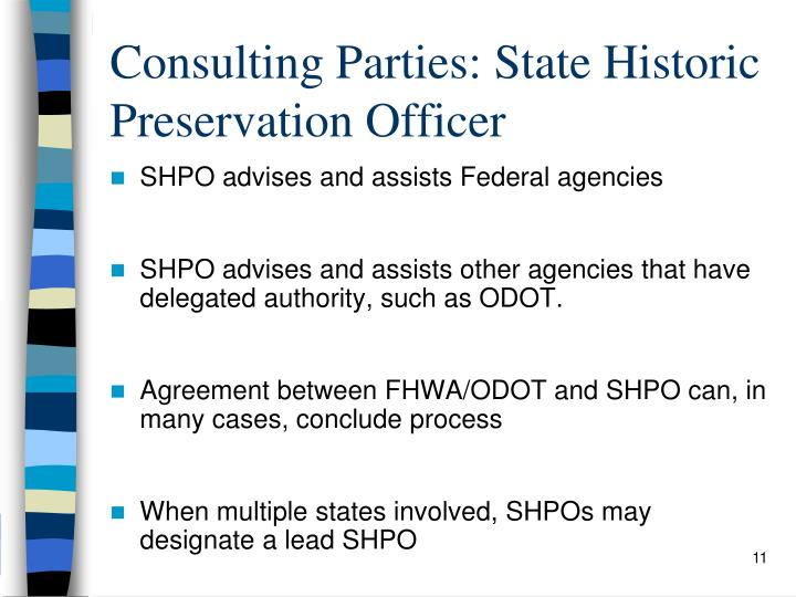 Consulting Parties: State Historic Preservation Officer