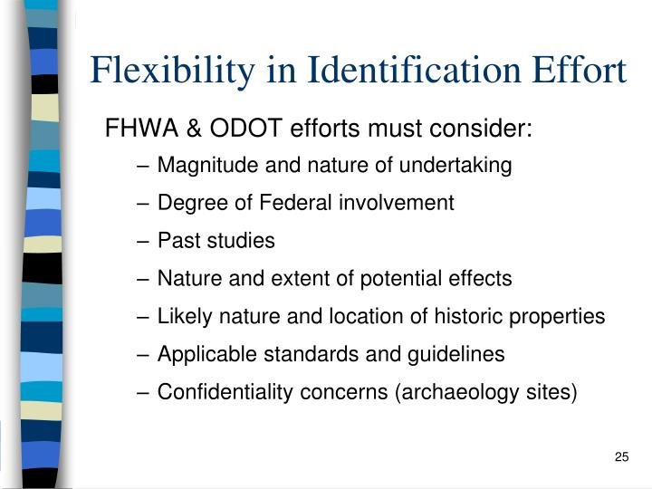 Flexibility in Identification Effort