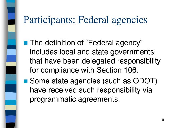 Participants: Federal agencies