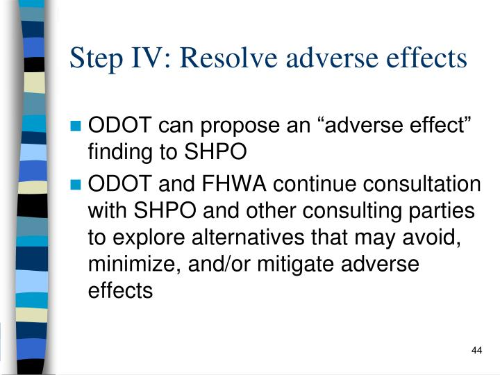 Step IV: Resolve adverse effects