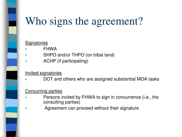 Who signs the agreement?