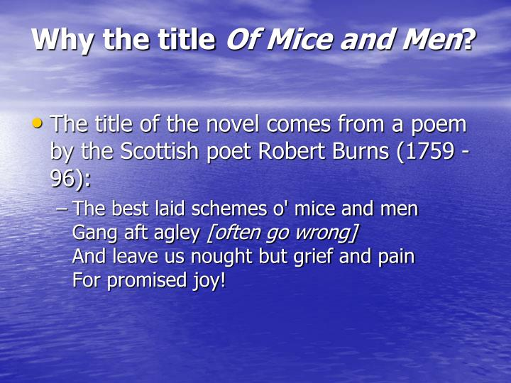 of mice and men background information In the novel, of mice and men, steinbeck of mice and men: of mice and men background information understanding theme.