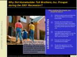 why did homebuilder toll brothers inc prosper during the 2001 recession