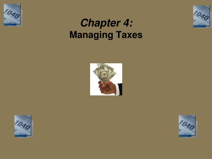 chapter 4 managing taxes n.