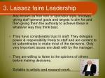 3 laissez faire leadership