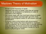 maslows theory of motivation