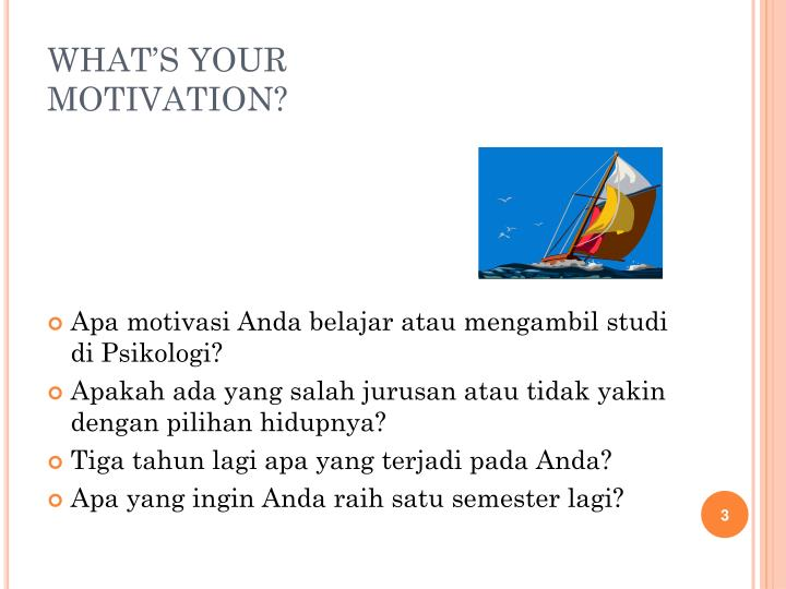 What s your motivation