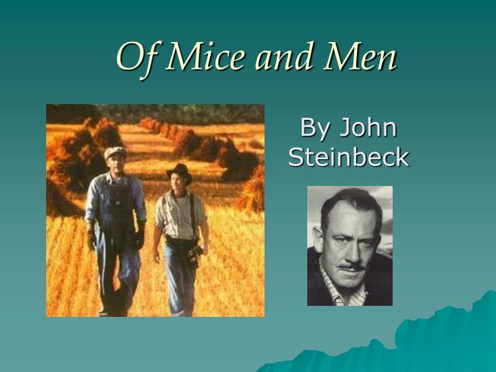 steinbecks of mice and men essay