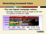 generating increased value