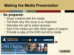 making the media presentation