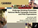 underage drinking prevention national media campaign overview and pilot expectations