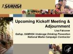 upcoming kickoff meeting adjournment