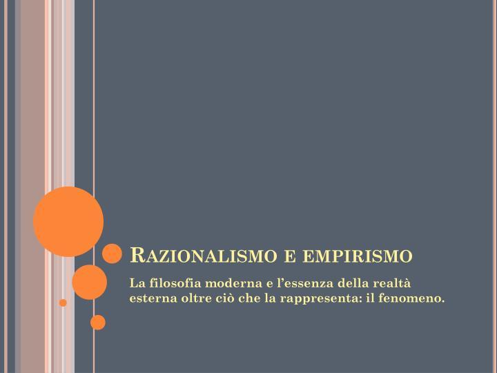 Razionalismo e empirismo