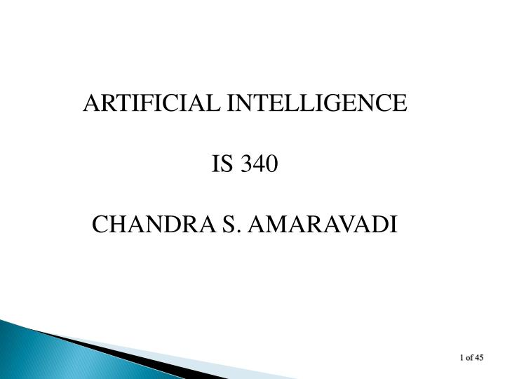 Ppt artificial intelligence is 340 chandra s amaravadi powerpoint artificial intelligence toneelgroepblik Images