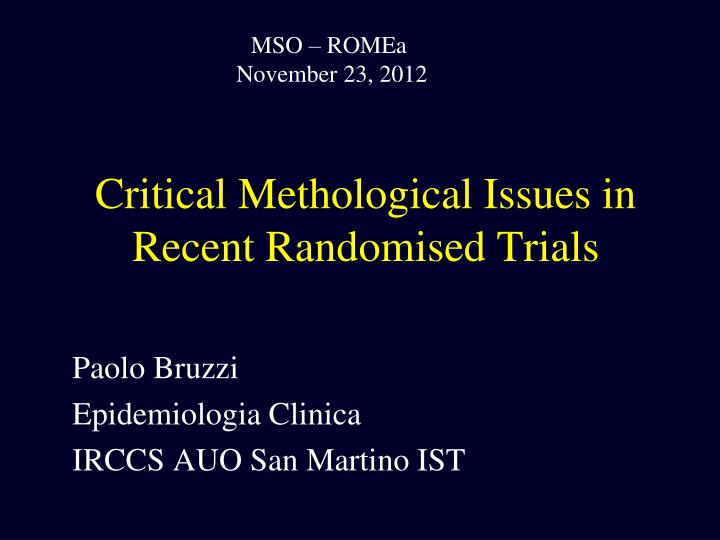 critical methological issues in recent randomised trials n.