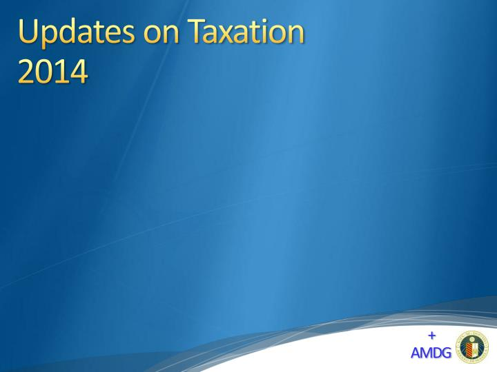 updates on taxation 2014 n.