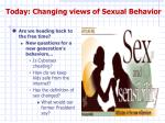 today changing views of sexual behavior