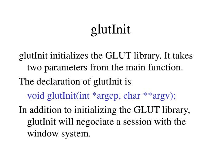 glutInit