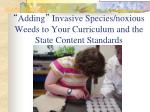 adding invasive species noxious weeds to your curriculum and the state content standards