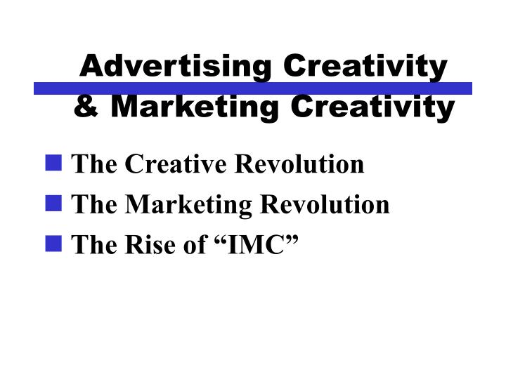 advertising creativity marketing creativity n.
