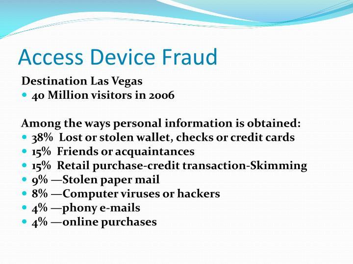 Access Device Fraud