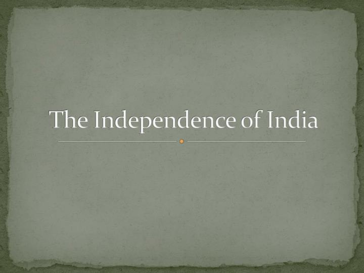 the independence of india n.