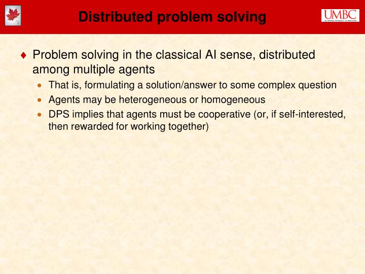 Distributed problem solving