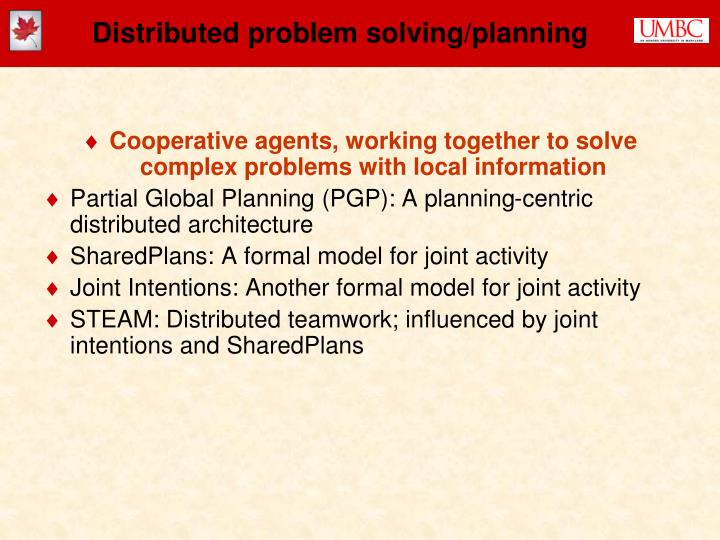 Distributed problem solving/planning