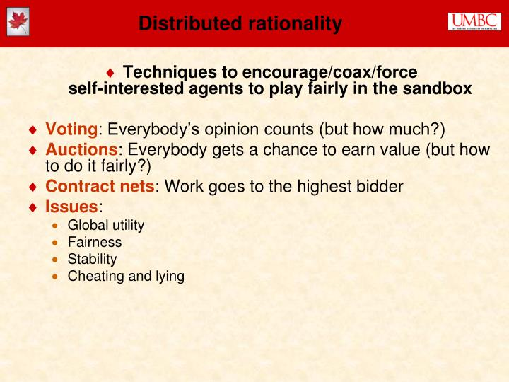 Distributed rationality