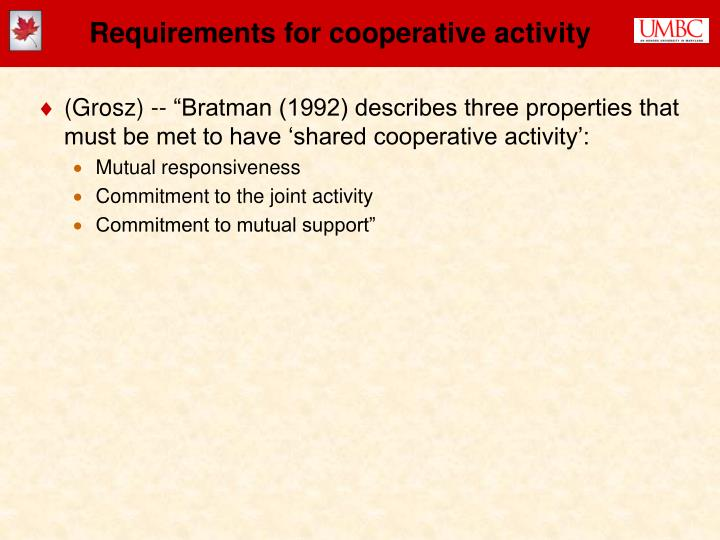 Requirements for cooperative activity