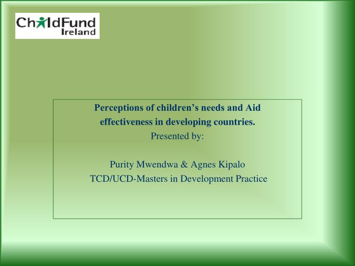 Perceptions of children's needs and Aid