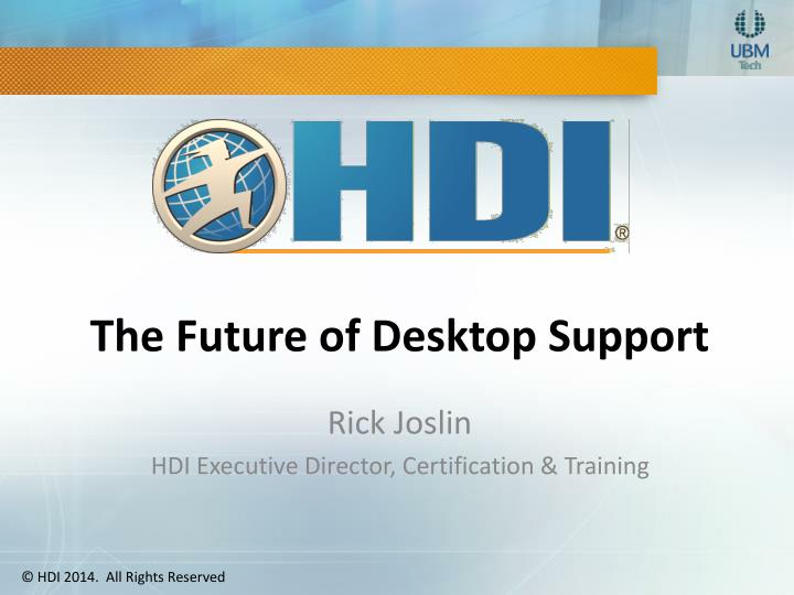 the future of desktop support n.