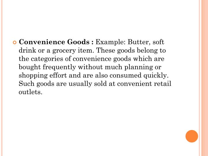 pricing for convenience goods View convenience goods research papers on academiaedu for free among such values are inhibitions regarding convenience and a great concern for nutrition and health, two features that influenced the popularity of ready meals in the netherlands during the 1950s and 1960s, despite.