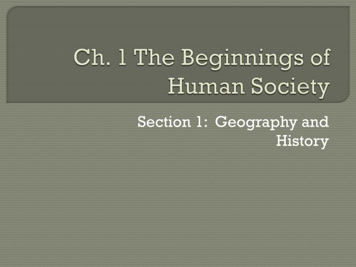 ch 1 the beginnings of human society