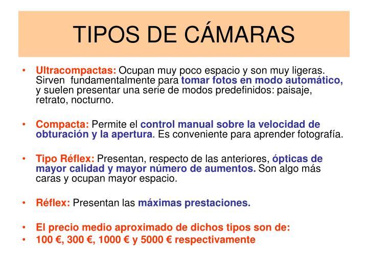 TIPOS DE CÁMARAS