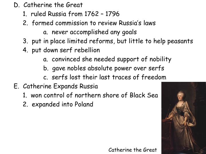 D.  Catherine the Great