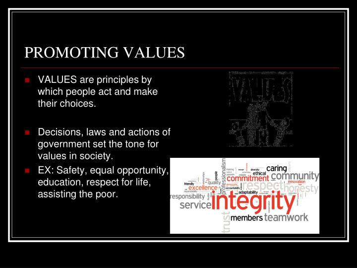 PROMOTING VALUES