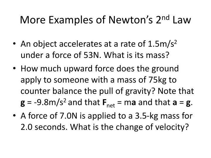 More Examples of Newton's 2