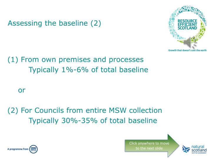 Assessing the baseline (2)