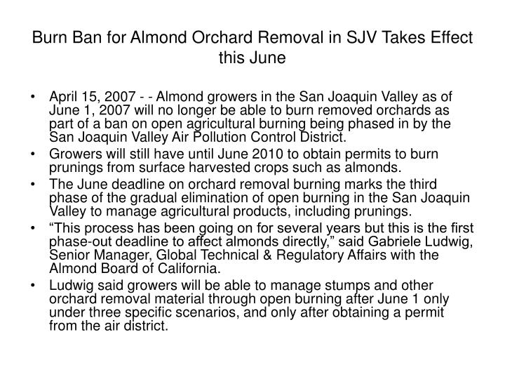 Burn Ban for Almond Orchard Removal in SJV Takes Effect this June