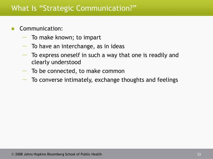 "What Is ""Strategic Communication?"""