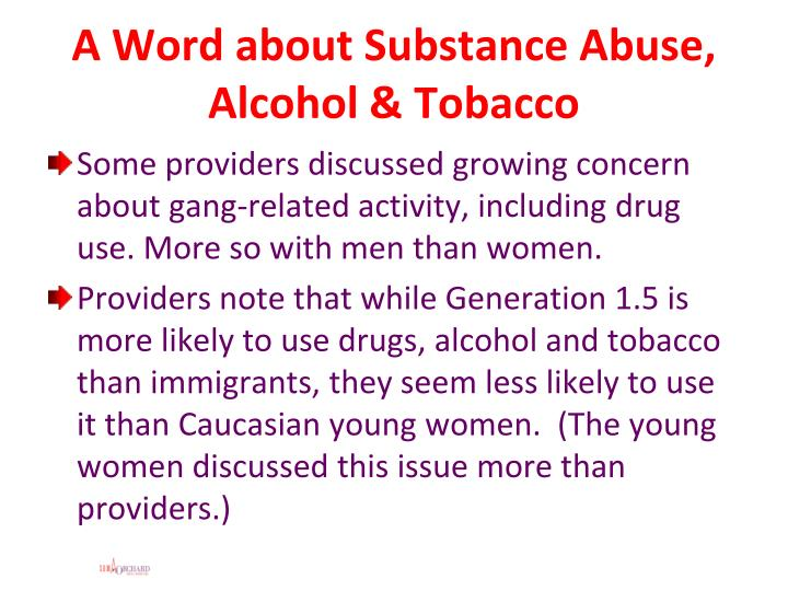 A Word about Substance Abuse, Alcohol & Tobacco