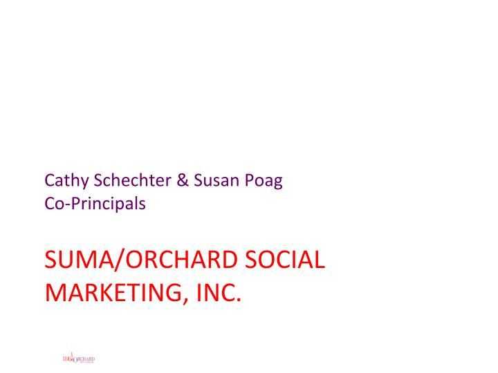 Suma orchard social marketing inc