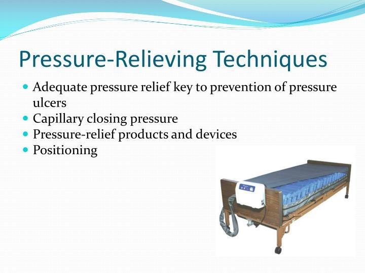 Pressure-Relieving Techniques