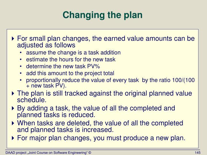 Changing the plan