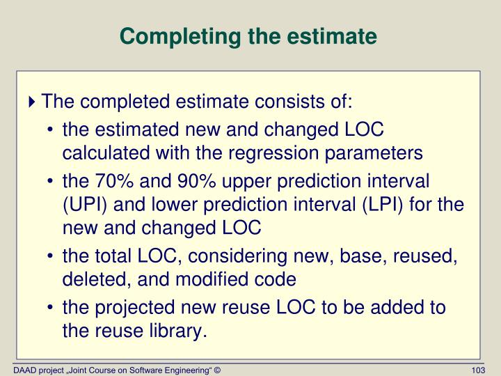 Completing the estimate
