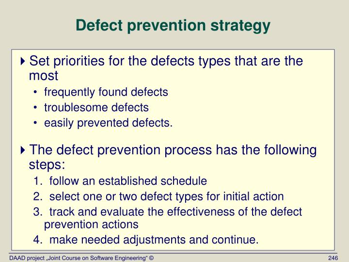 Defect prevention strategy