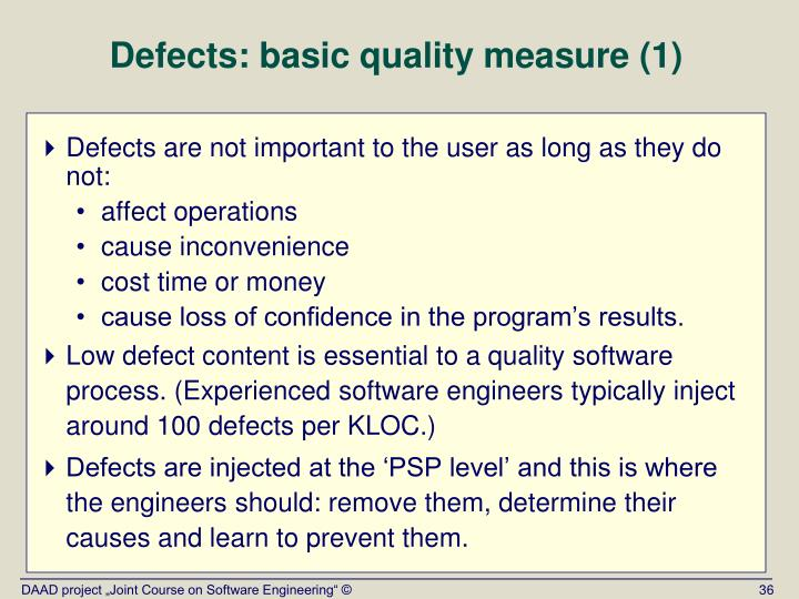Defects: basic quality measure (1)